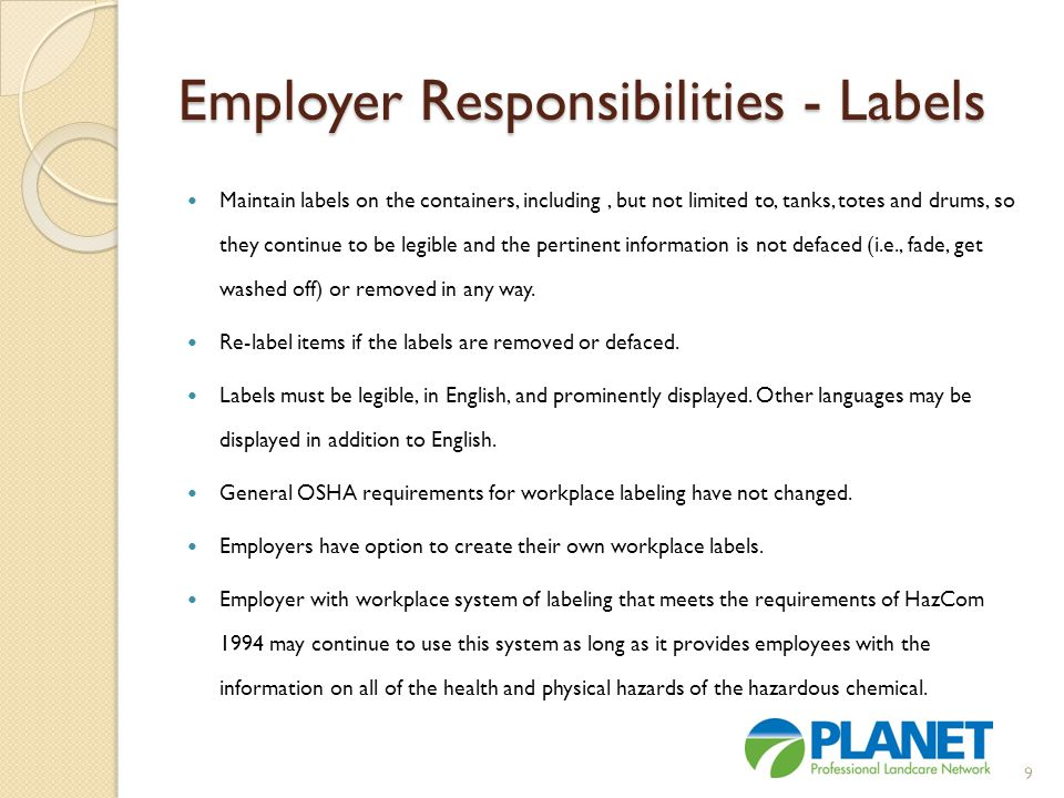 Employer Responsibilities - Labels If an employer chooses to use the GHS pictograms, these pictograms may have a black border, rather than a red border (manufacturers, importers, or distributors shipping or transporting hazardous chemicals must to use pictograms with red border with a black hazard symbol on a white background).
