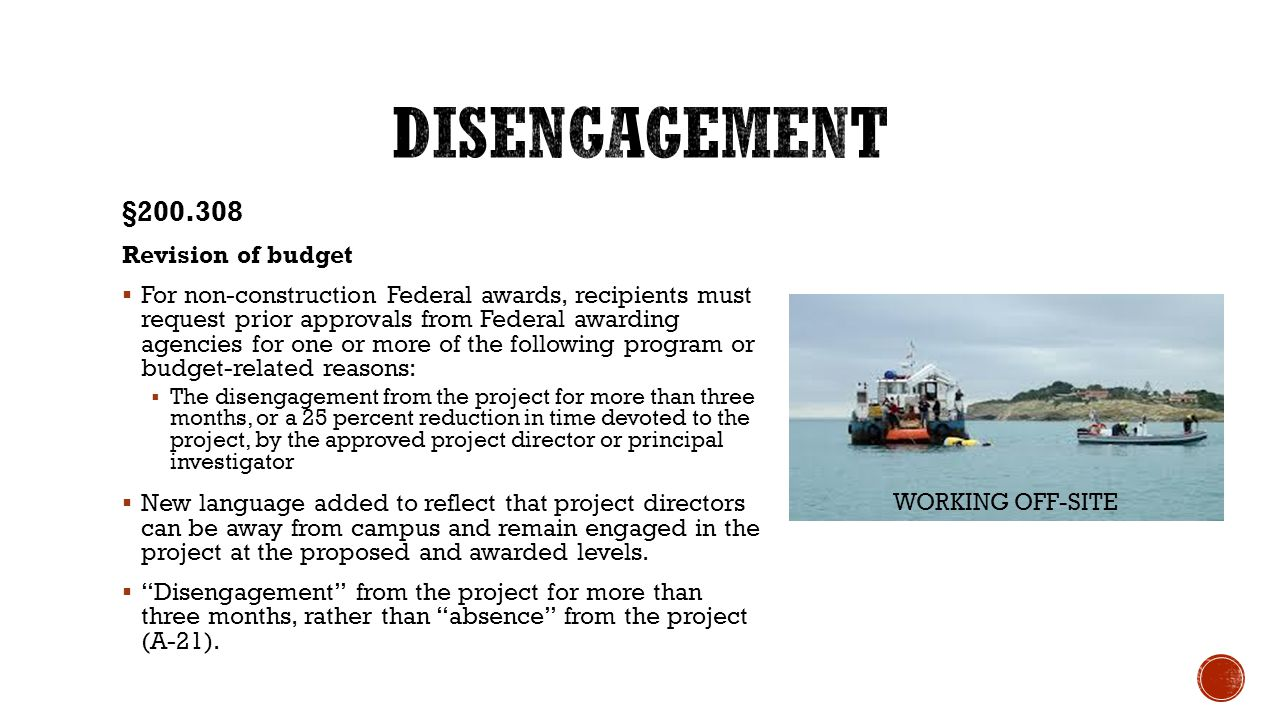 §200.308 Revision of budget  For non-construction Federal awards, recipients must request prior approvals from Federal awarding agencies for one or m