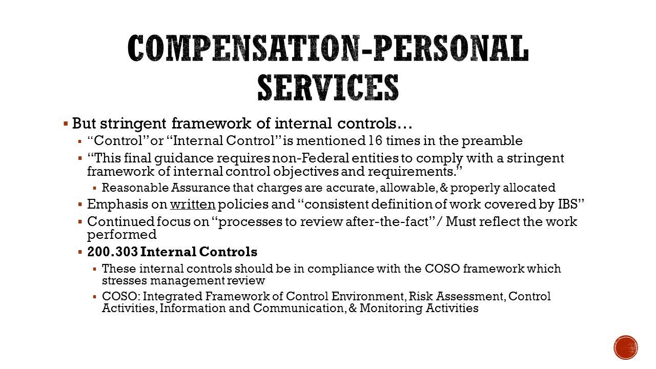 " But stringent framework of internal controls…  "" Control"" or ""Internal Control"" is mentioned 16 times in the preamble  ""This final guidance requir"