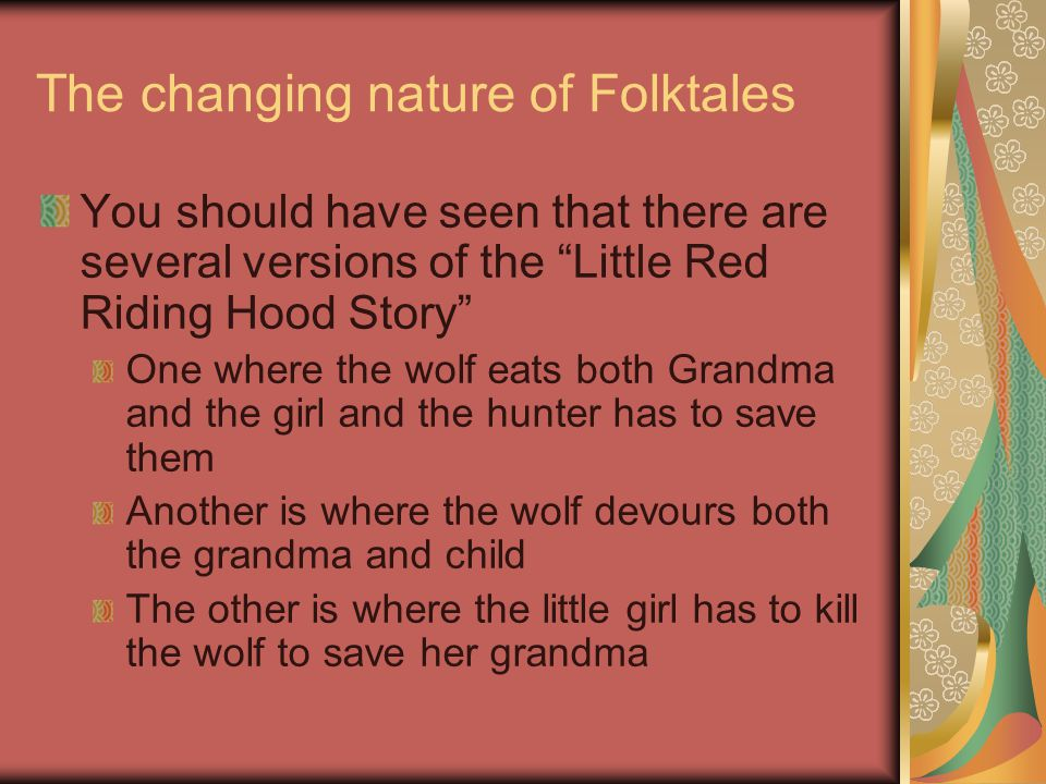So, what is the purpose of folktales? Let's discuss…..