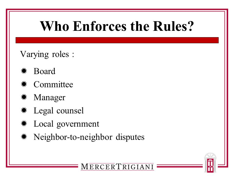 Who Enforces the Rules.