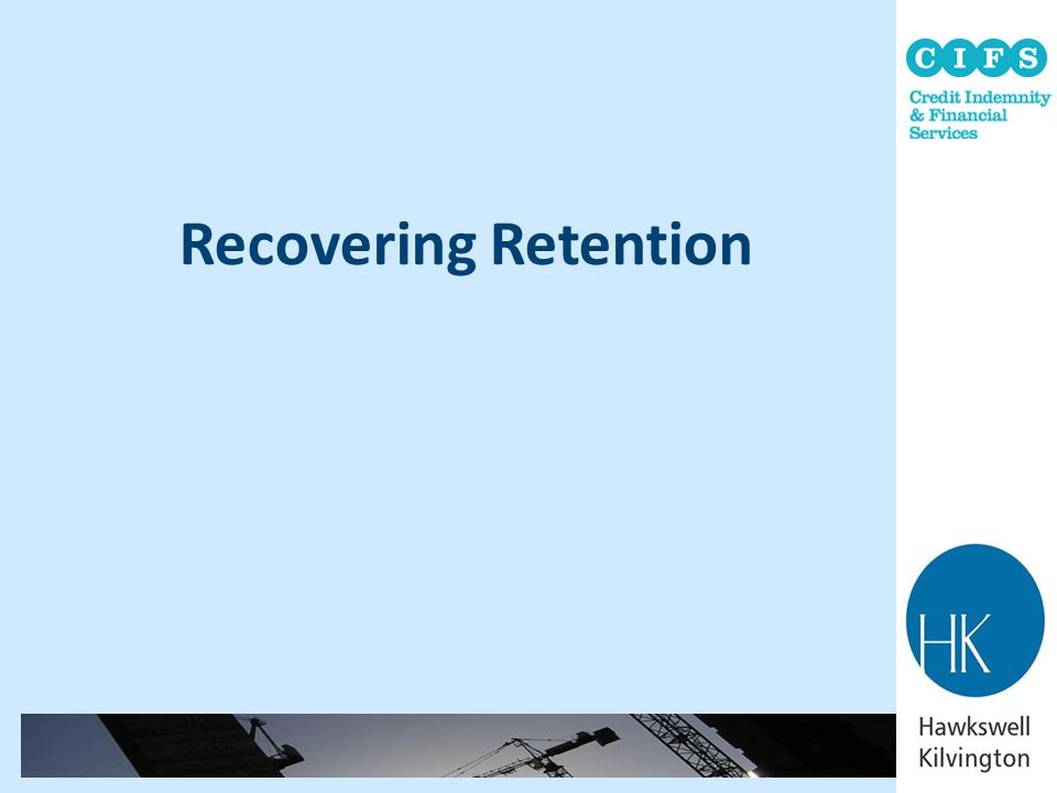 Recovering Retention