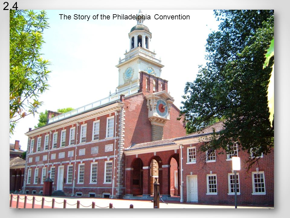 The Story of the Philadelphia Convention 2.4