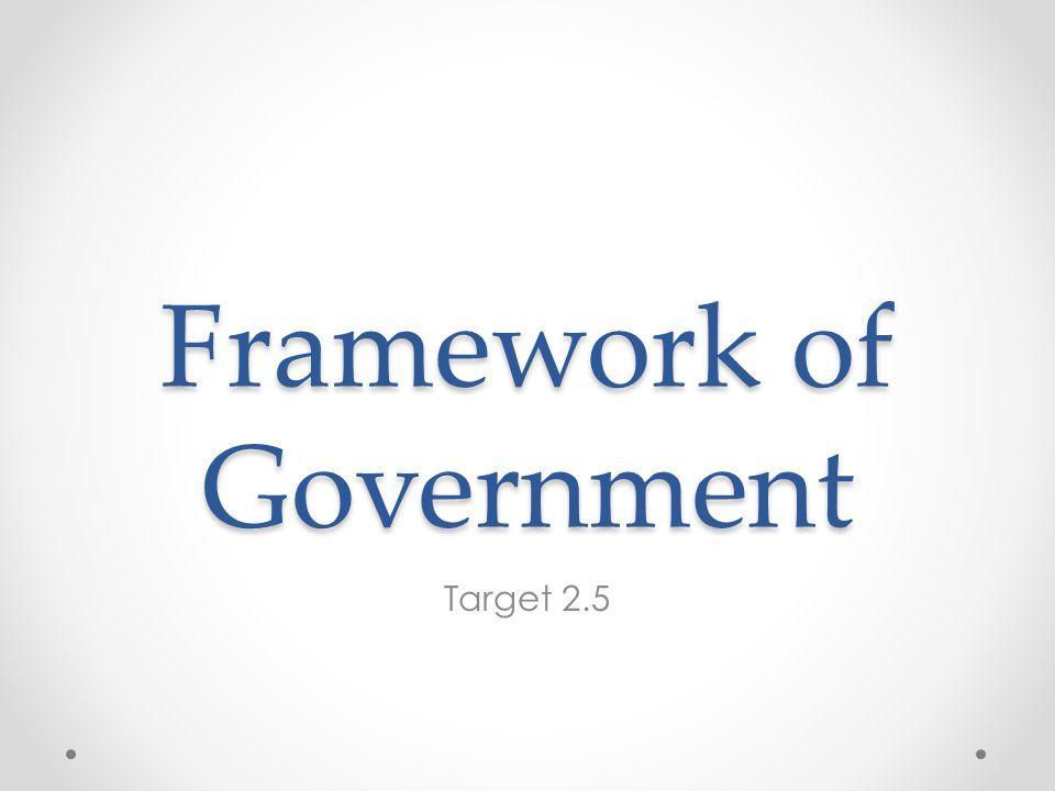Framework of Government Target 2.5
