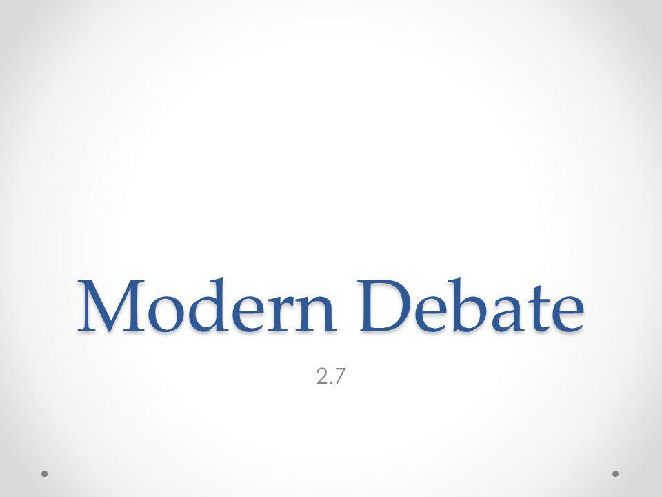 Modern Debate 2.7