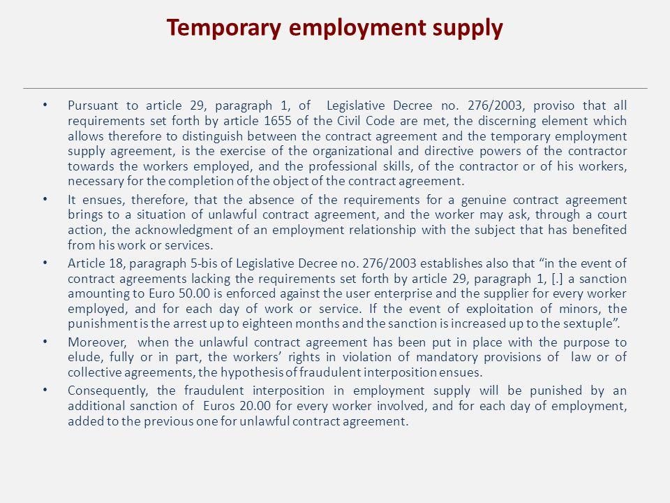 Temporary employment supply Pursuant to article 29, paragraph 1, of Legislative Decree no.