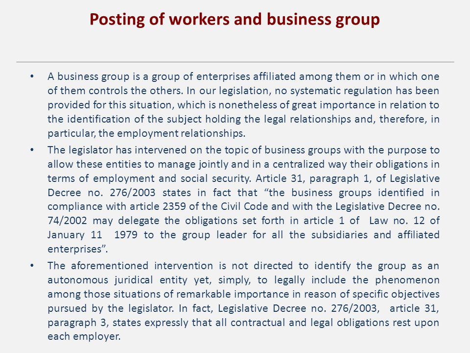 Posting of workers and business group A business group is a group of enterprises affiliated among them or in which one of them controls the others.