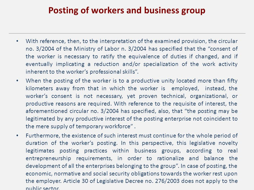 Posting of workers and business group With reference, then, to the interpretation of the examined provision, the circular no.