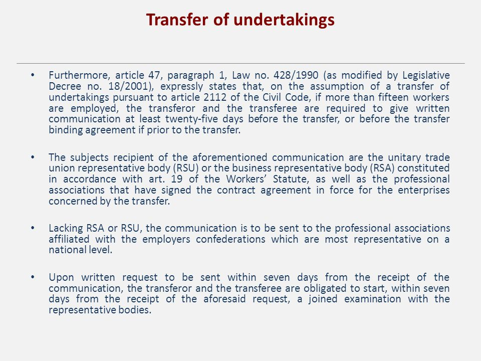 Transfer of undertakings Furthermore, article 47, paragraph 1, Law no.