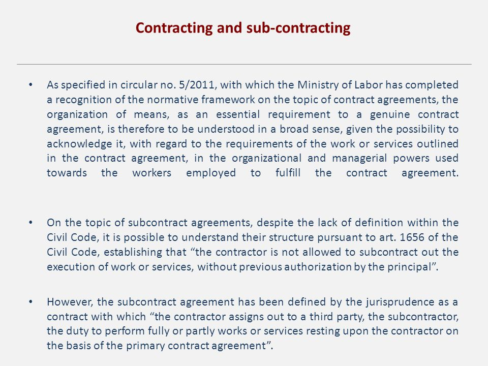 Contracting and sub-contracting As specified in circular no.