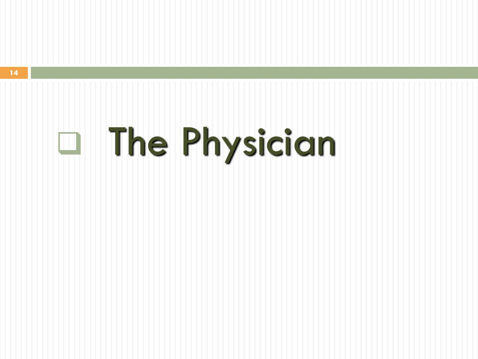 14 The Physician  The Physician