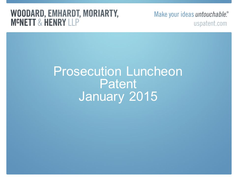 Prosecution Luncheon Patent January 2015