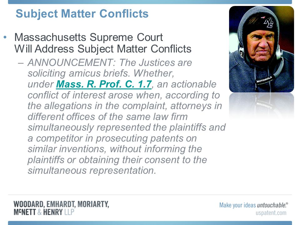 Subject Matter Conflicts Massachusetts Supreme Court Will Address Subject Matter Conflicts –ANNOUNCEMENT: The Justices are soliciting amicus briefs. W