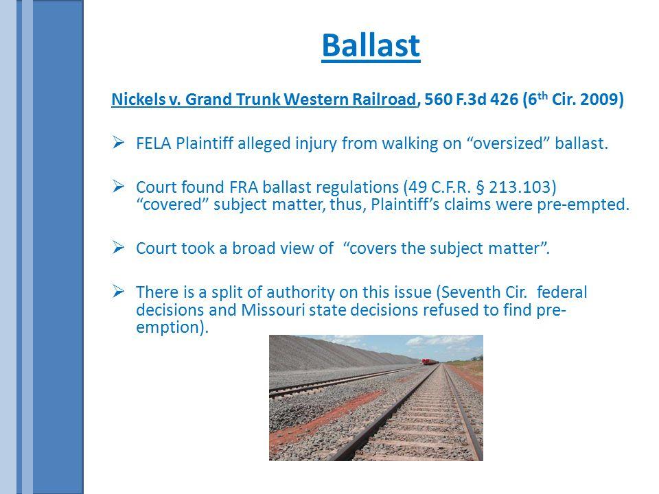 Ballast Nickels v. Grand Trunk Western Railroad, 560 F.3d 426 (6 th Cir.