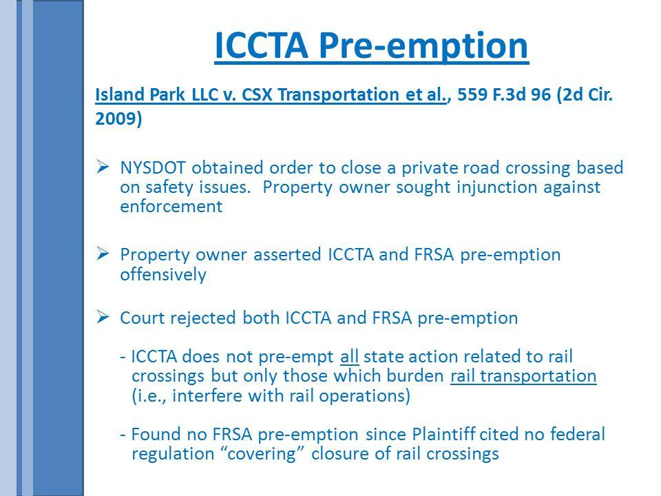 ICCTA Pre-emption Island Park LLC v. CSX Transportation et al., 559 F.3d 96 (2d Cir.