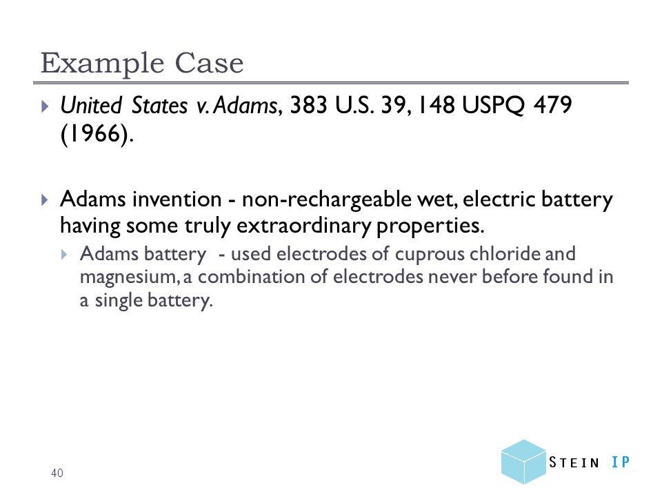 Example Case 40  United States v. Adams, 383 U.S.