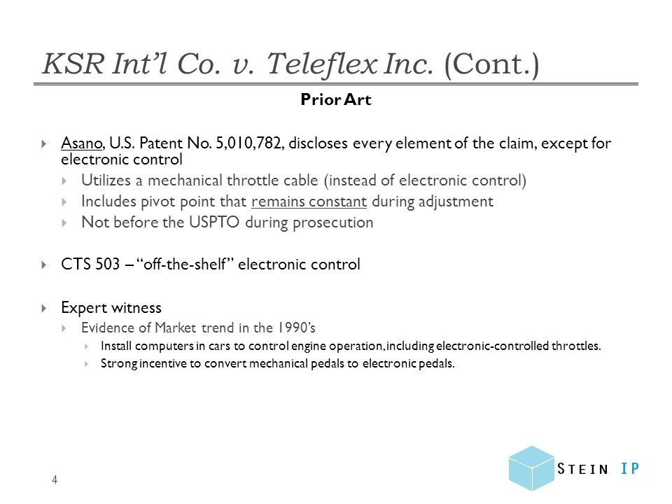 KSR Int'l Co. v. Teleflex Inc. (Cont.) 4 Prior Art  Asano, U.S.