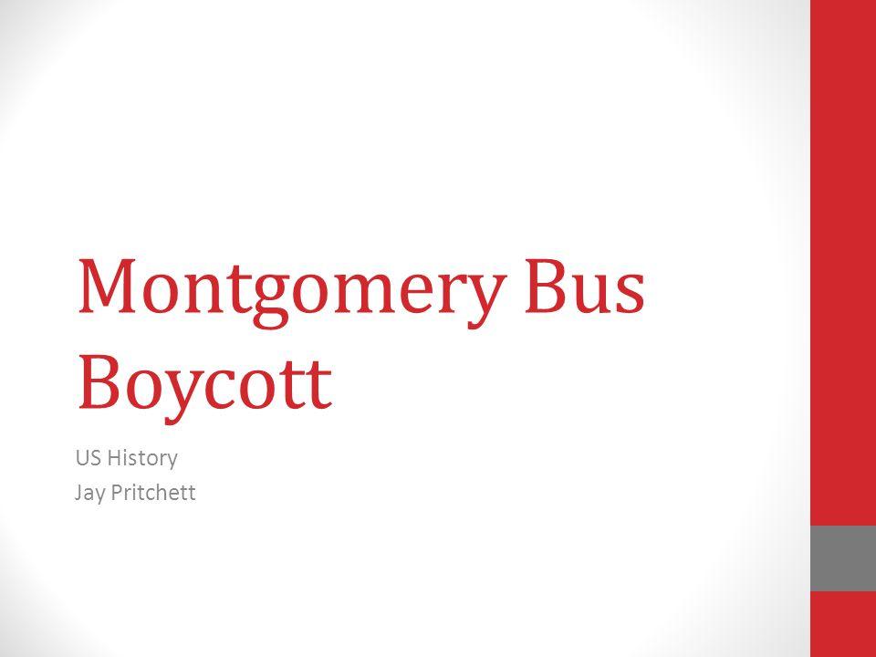 Montgomery Bus Boycott US History Jay Pritchett