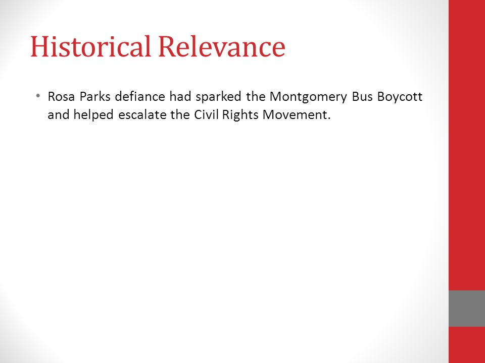 Learning Objectives Illustrate how the Montgomery Bus Boycotts showed the power and influence of the African American community.