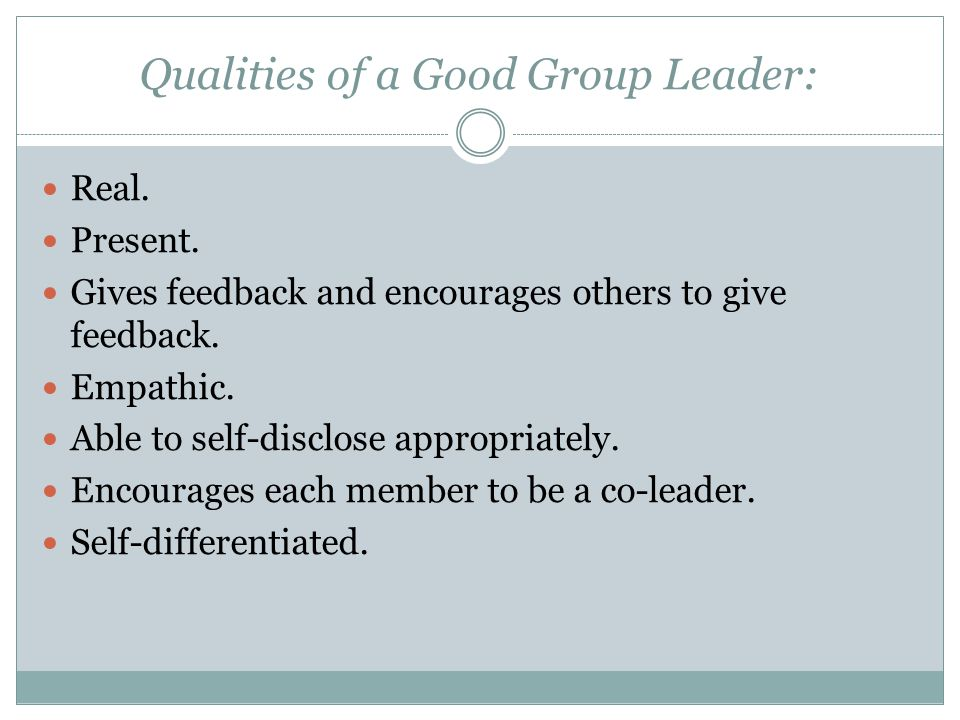 Qualities of a Good Group Leader: Real.Present.