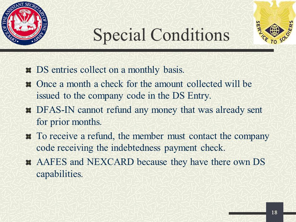 Special Conditions DS entries collect on a monthly basis.