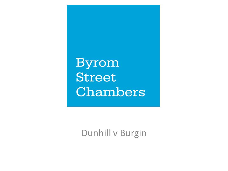 Dunhill v Burgin