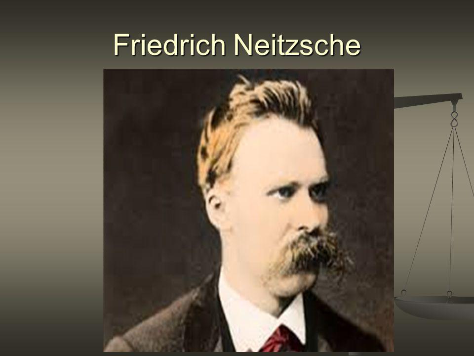Friedrich Neitzsche