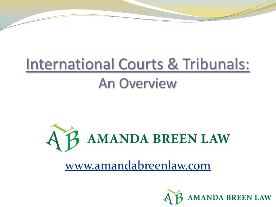 Courts we won't cover, including: Dispute Settlement Body of the WTO ICSID European Court of Justice European Court of Human Rights Inter-American Court of Human Rights Extraordinary Chambers in the Courts of Cambodia Other criminal, human rights, and trade courts for Africa, Caribbean, South America, etc.