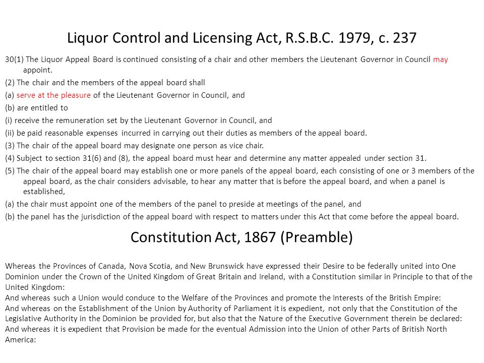 Liquor Control and Licensing Act, R.S.B.C. 1979, c. 237 30(1) The Liquor Appeal Board is continued consisting of a chair and other members the Lieuten