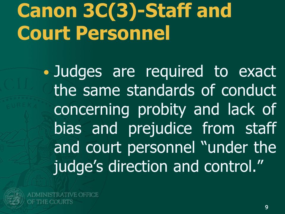 Who are NOT court personnel.