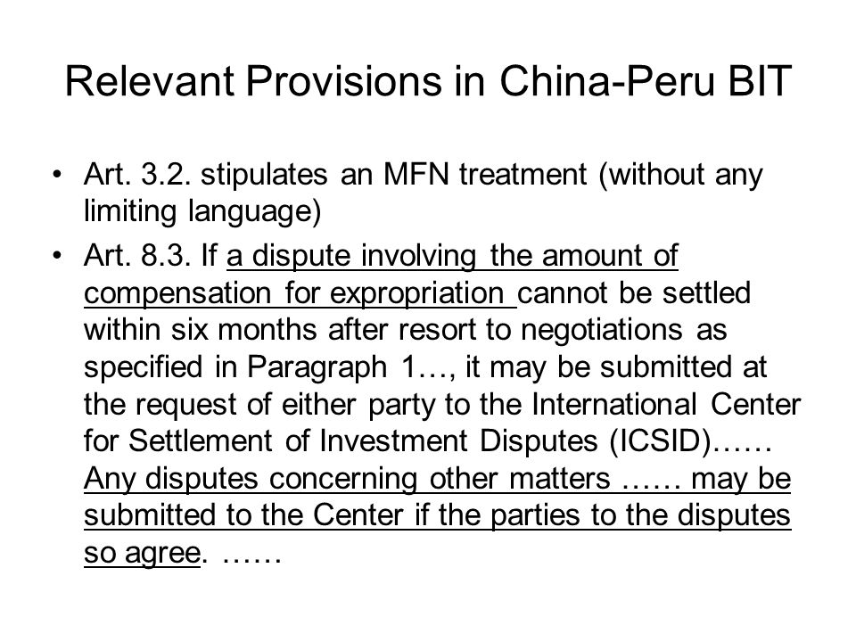 Relevant Provisions in China-Peru BIT Art. 3.2.