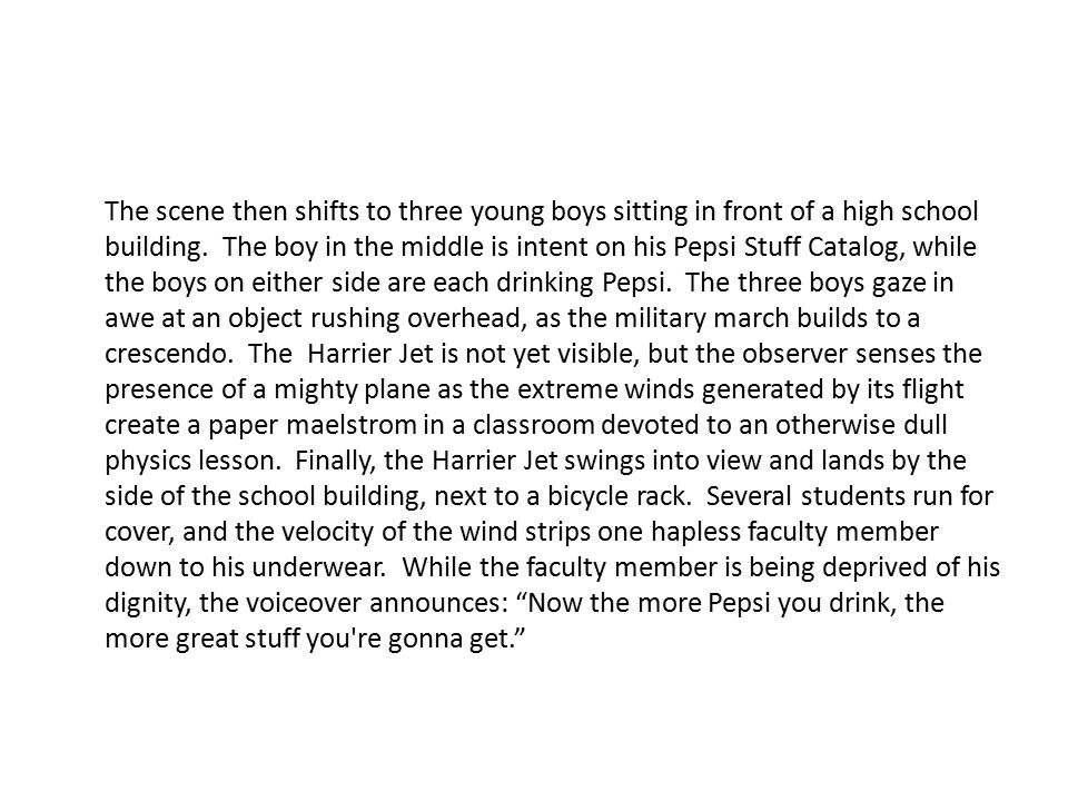 The scene then shifts to three young boys sitting in front of a high school building. The boy in the middle is intent on his Pepsi Stuff Catalog, whil