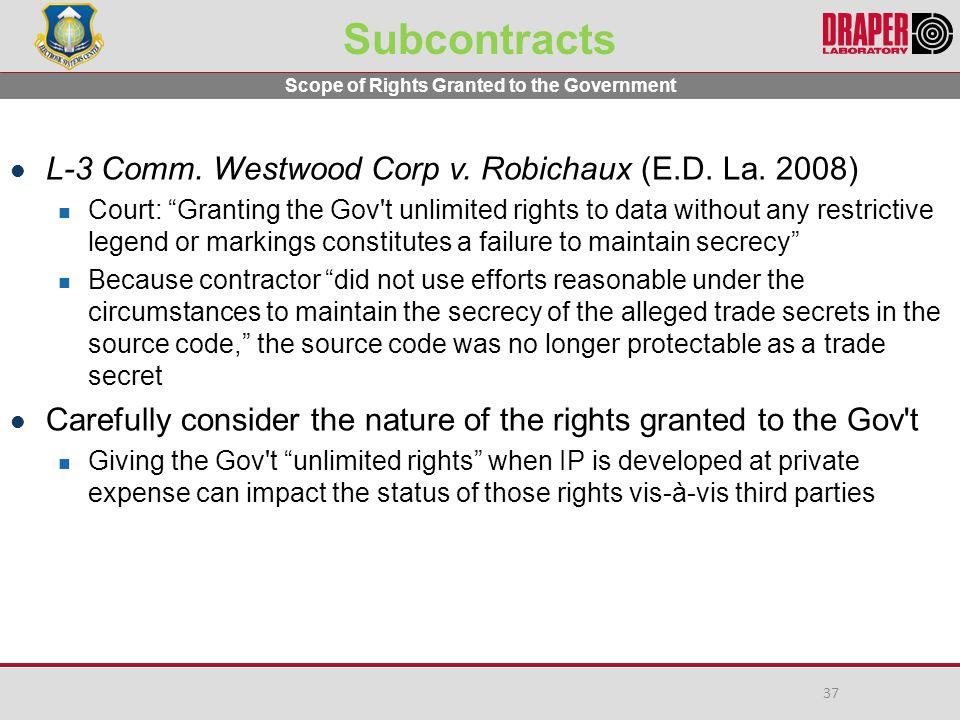 Subcontracts L-3 Comm.Westwood Corp v. Robichaux (E.D.