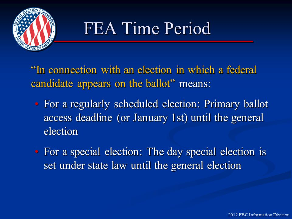 2012 FEC Information Division Type 1: Voter registration conducted 120 days before an election Type 2: Voter identification, GOTV and generic campaign activity conducted in connection with an election in which a federal candidate is on the ballot FEA Voter I.D.