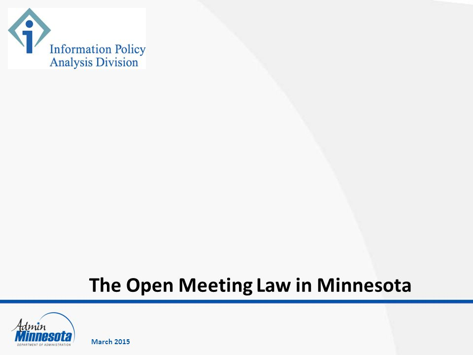 The Open Meeting Law in Minnesota March 2015