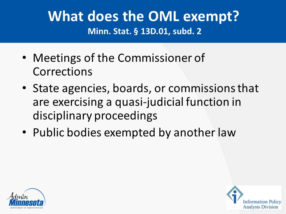 Meetings of the Commissioner of Corrections State agencies, boards, or commissions that are exercising a quasi-judicial function in disciplinary proce