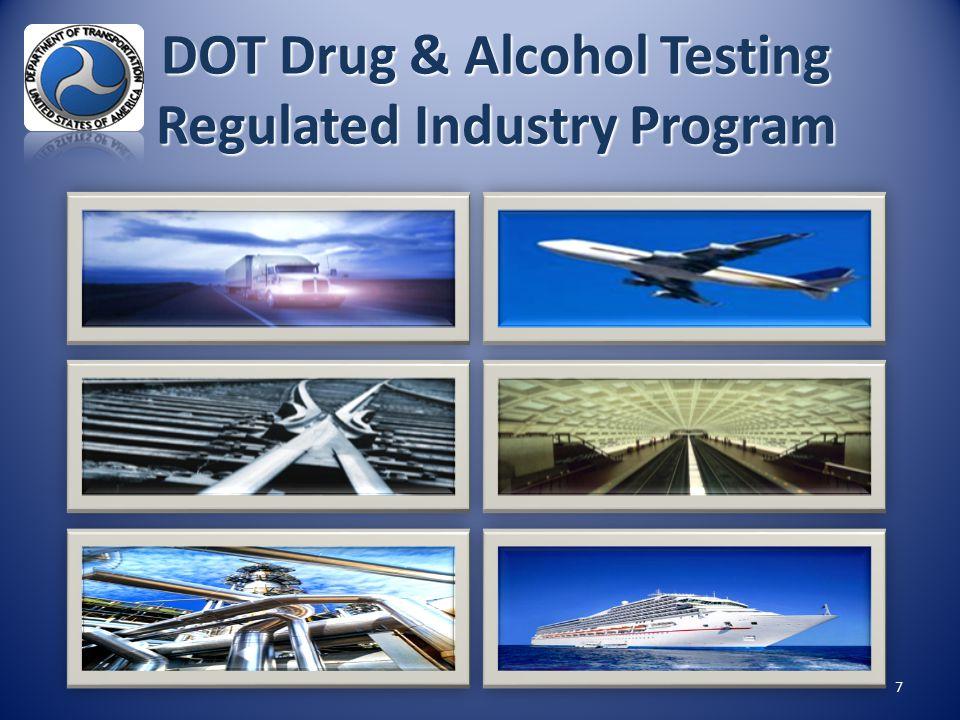 7 DOT Drug & Alcohol Testing Regulated Industry Program