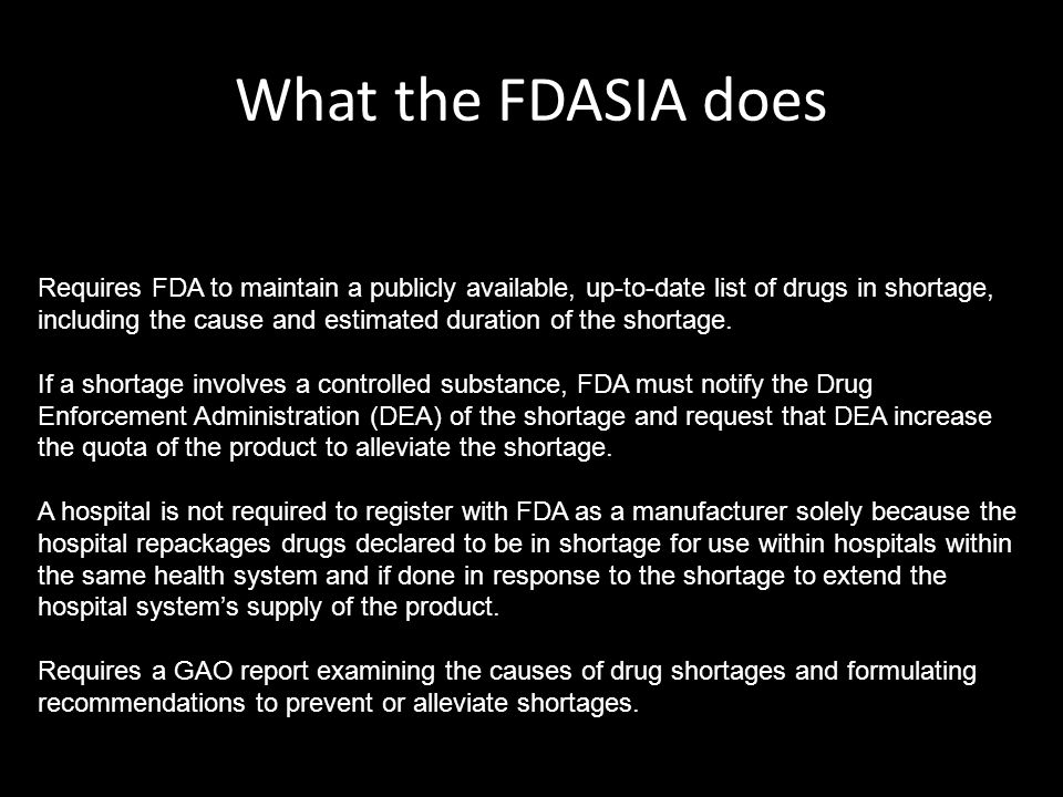 Requires FDA to maintain a publicly available, up-to-date list of drugs in shortage, including the cause and estimated duration of the shortage.
