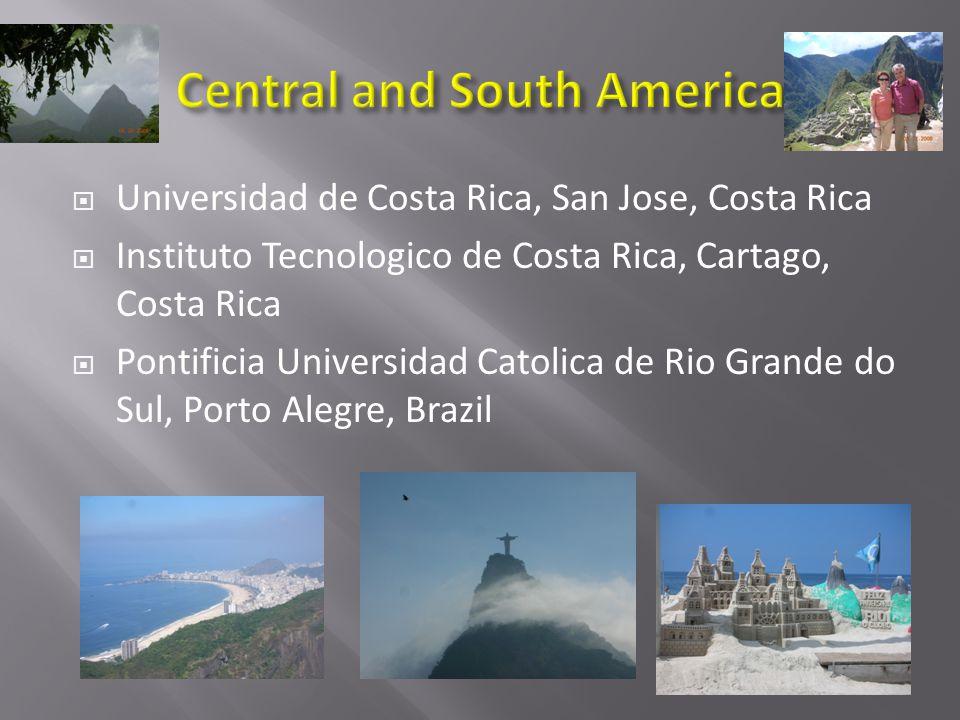  Universidad de Costa Rica, San Jose, Costa Rica  Instituto Tecnologico de Costa Rica, Cartago, Costa Rica  Pontificia Universidad Catolica de Rio Grande do Sul, Porto Alegre, Brazil