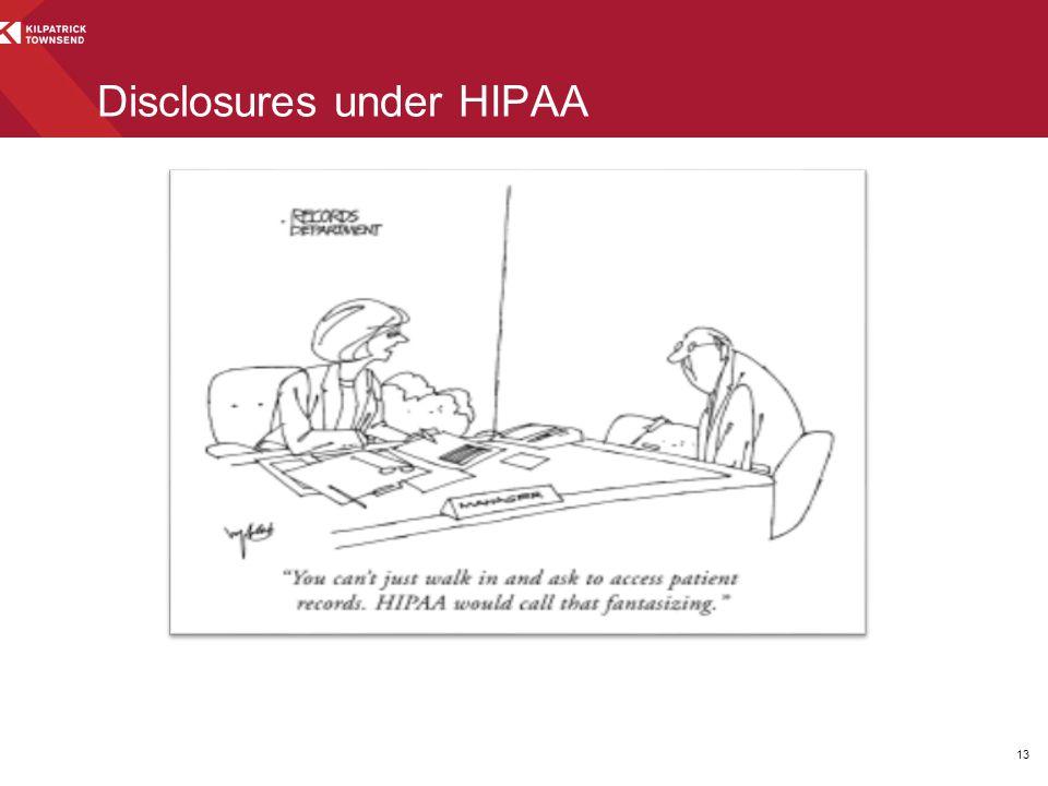 13 Disclosures under HIPAA