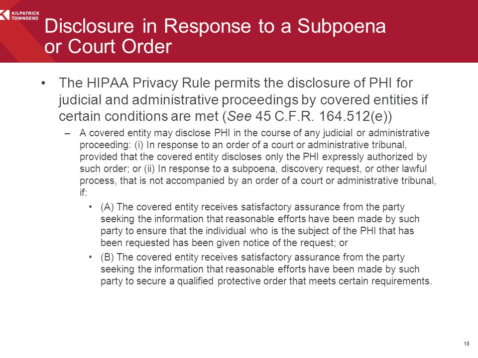 The HIPAA Privacy Rule permits the disclosure of PHI for judicial and administrative proceedings by covered entities if certain conditions are met (Se