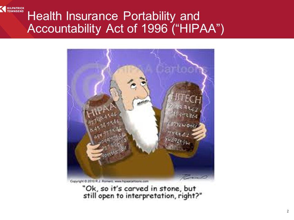 "2 Health Insurance Portability and Accountability Act of 1996 (""HIPAA"")"