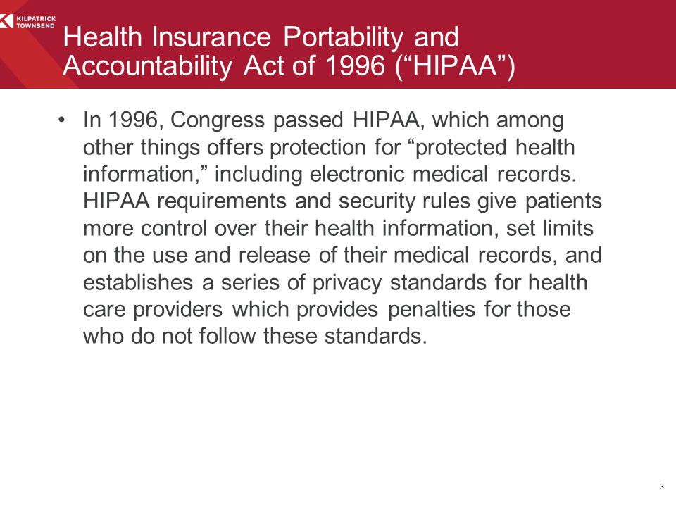 """In 1996, Congress passed HIPAA, which among other things offers protection for """"protected health information,"""" including electronic medical records. H"""