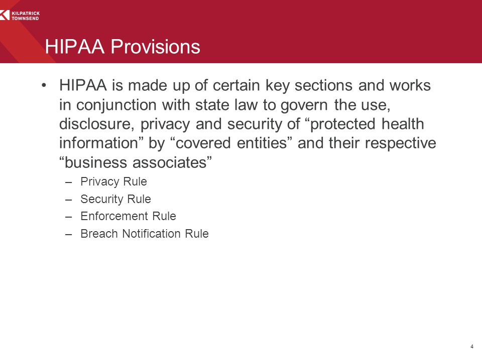 """HIPAA is made up of certain key sections and works in conjunction with state law to govern the use, disclosure, privacy and security of """"protected hea"""