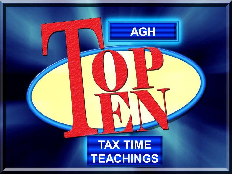 AGH TAX TIME TEACHINGS