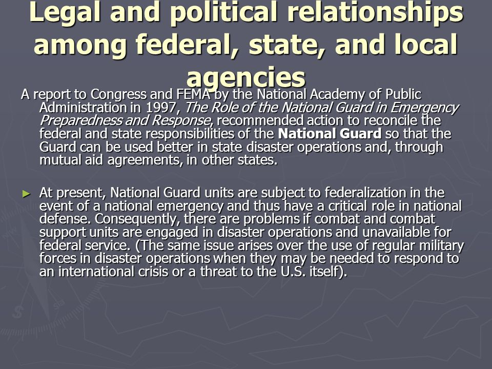 Legal and political relationships among federal, state, and local agencies A report to Congress and FEMA by the National Academy of Public Administrat