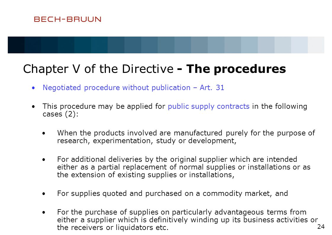 Chapter V of the Directive - The procedures Negotiated procedure without publication – Art.