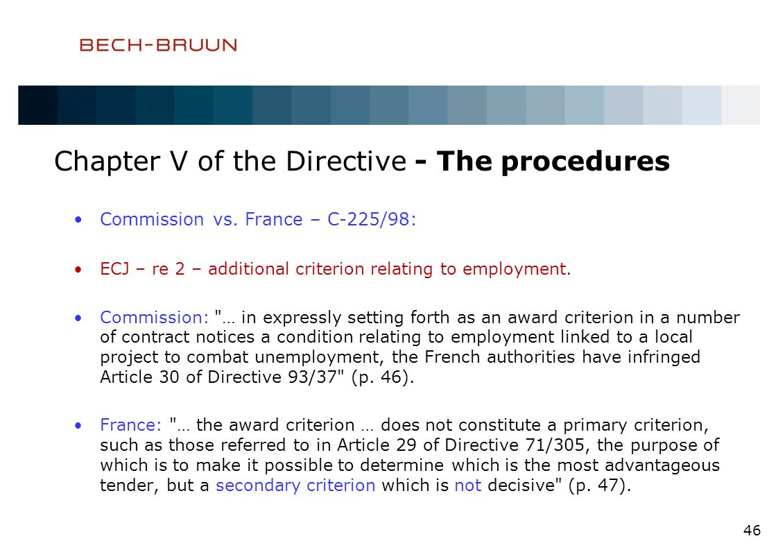 Chapter V of the Directive - The procedures Commission vs.