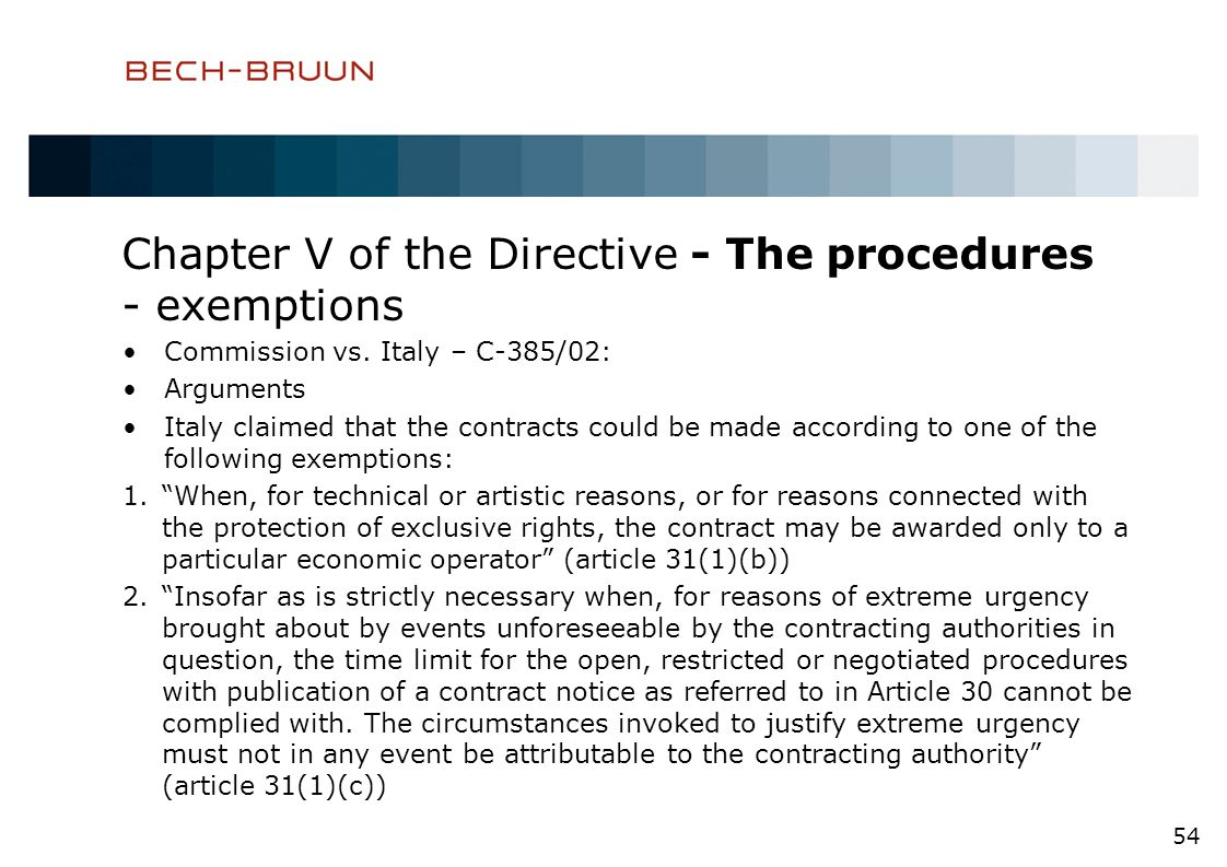 Chapter V of the Directive - The procedures - exemptions Commission vs.