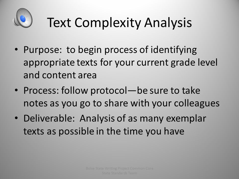 "From the Introduction to Appendix B ""The following text samples primarily serve to exemplify the level of complexity and quality that the Standards re"